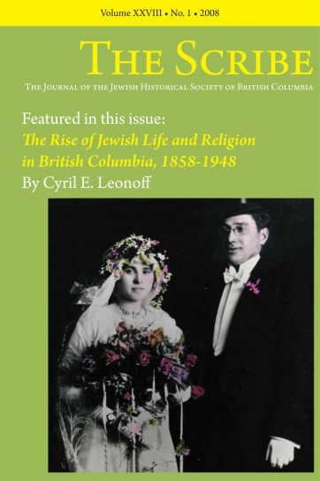The Scribe Volume 28: The Rise of Jewish Life and Religion in British Columbia, 1858-1948